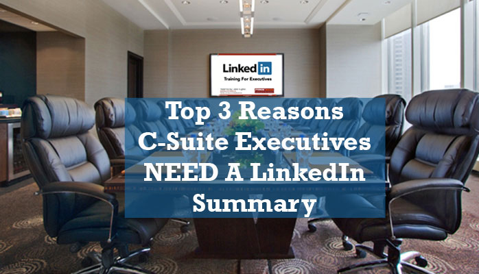 C-Suite Executives: 3 Reasons You NEED To Use LinkedIn