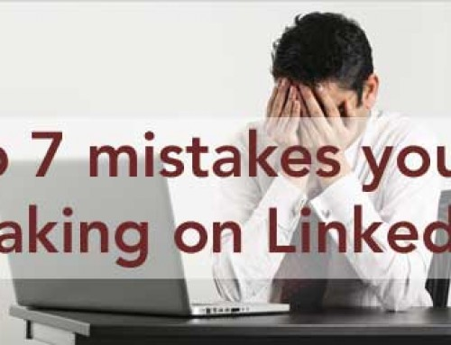 Are you making any of these 7 BIGGEST mistakes on LinkedIn?