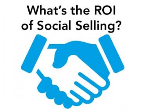 "The impact and ROI ""Social Selling"" will have on your business."