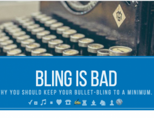 Bling is not better on LinkedIn: Why you should keep your bullet-bling to a minimum. ✓◘ ♫ ■ ♥ ☎ ✍♜ ♝ ♞ ♟⚾